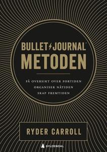 Bullet journal-metoden (ebok) av Ryder Carrol