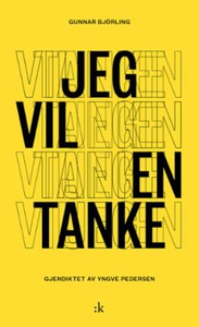Jeg vil en tanke (ebok) av Gunnar Björling