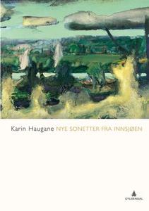 Nye sonetter fra innsjøen (ebok) av Karin Hau