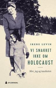 Vi snakket ikke om Holocaust (ebok) av Irene