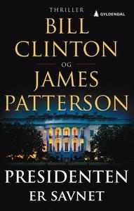 Presidenten er savnet (ebok) av Bill Clinton,