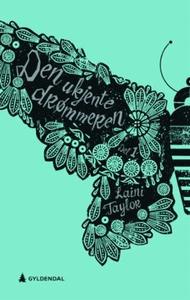Den ukjente drømmeren (ebok) av Laini Taylor