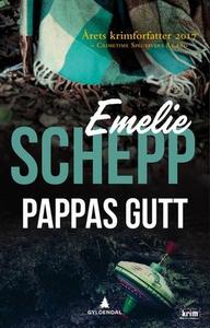 Pappas gutt (ebok) av Emelie Schepp