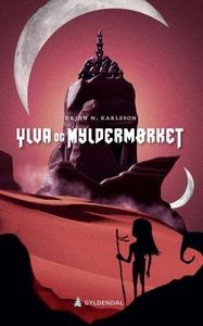 Ylva og Myldermørket (ebok) av Ørjan N. Karls