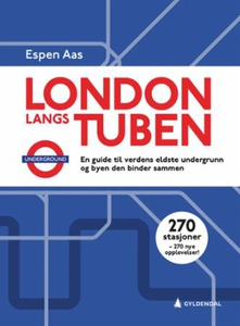 London langs tuben (ebok) av Espen Aas
