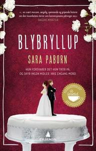 Blybryllup (ebok) av Sara Paborn
