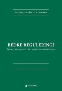 Bedre regulering? (ebok) av Jon Christian Flø