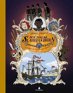 Den norske slavehandelen (ebok) av Anders Tot