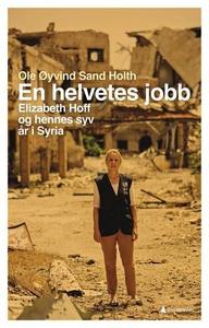 En helvetes jobb (ebok) av Ole Øyvind Sand Ho