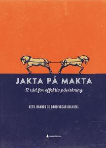 Jakta på makta (ebok) av Ketil Raknes, Bård V