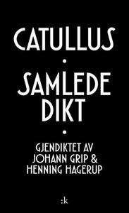 Samlede dikt (ebok) av Gaius Valerius Catullu