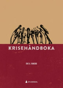 Krisehåndboka (ebok) av Ove A. Vanebo, Ove Va