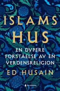 Islams hus (ebok) av Ed Husain