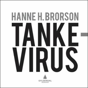 Tankevirus (ebok) av Hanne H. Brorson