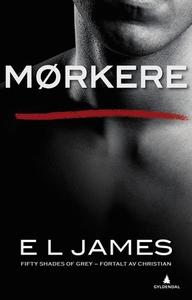 Mørkere (ebok) av E.L. James