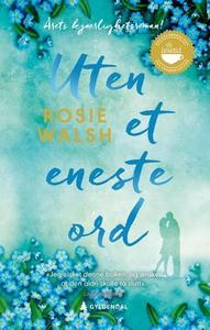 Uten et eneste ord (ebok) av Rosie Walsh