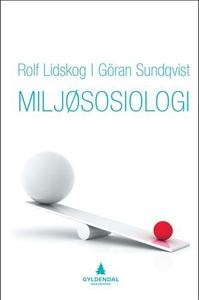 Miljøsosiologi (ebok) av Rolf Lidskog, Göran