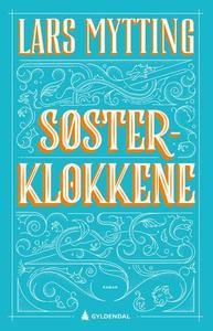 Søsterklokkene (ebok) av Lars Mytting