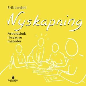Nyskapning (ebok) av Erik Lerdahl