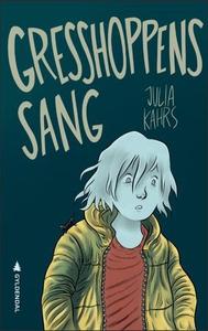 Gresshoppens sang (ebok) av Julia Kahrs