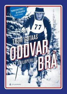Oddvar Brå (ebok) av Thor Gotaas