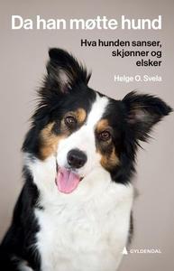 Da han møtte hund (ebok) av Helge O. Svela