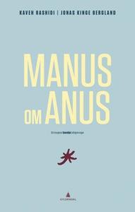 Manus om anus (ebok) av Kaveh Rashidi, Jonas