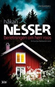 Beretningen om herr Roos (ebok) av Håkan Ness