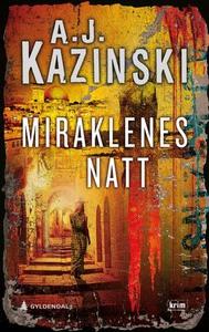 Miraklenes natt (ebok) av A.J. Kazinski