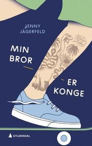Min bror er konge! (ebok) av Jenny Jägerfeld
