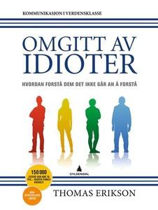 Omgitt av idioter (ebok) av Thomas Erikson
