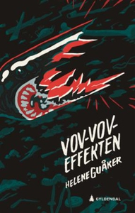 Vov-vov-effekten (ebok) av Helene Guåker