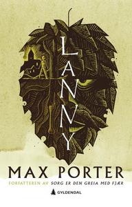 Lanny (ebok) av Max Porter