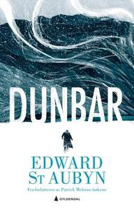 Dunbar (ebok) av Edward St. Aubyn