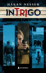 Intrigo (ebok) av Håkan Nesser