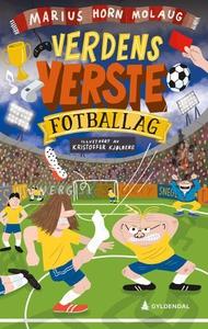 Verdens verste fotballag (ebok) av Marius Hor