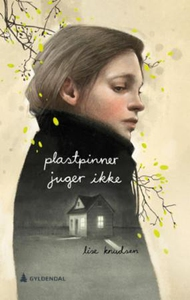 Plastpinner juger ikke (ebok) av Lise Knudsen