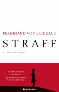Straff (ebok) av Ferdinand von Schirach