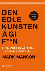 Den edle kunsten å gi f**n (ebok) av Mark Man