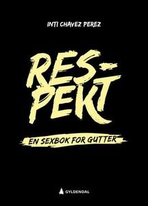 Respekt (ebok) av Inti Chavez Perez