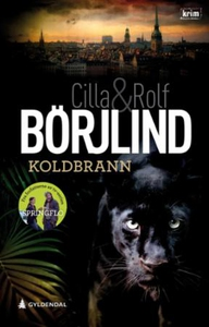 Koldbrann (ebok) av Cilla Börjlind, Rolf Börj