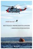Rettslige problemstillinger i redningstjenesten