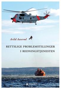 Rettslige problemstillinger i redningstjenest