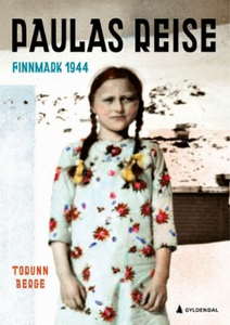 Paulas reise (ebok) av Torunn Berge