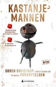 Kastanjemannen (ebok) av Søren Sveistrup