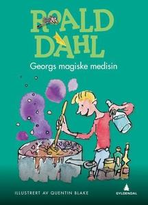 Georgs magiske medisin (ebok) av Roald Dahl