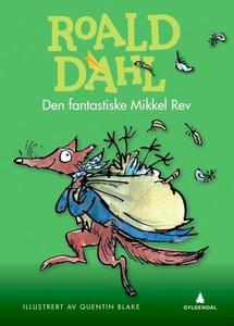 Den fantastiske Mikkel Rev (ebok) av Roald Da