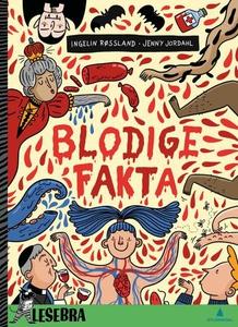 Blodige fakta (ebok) av Ingelin Røssland