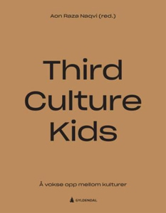 Third culture kids (ebok) av Ukjent