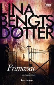 Francesca (ebok) av Lina Bengtsdotter
